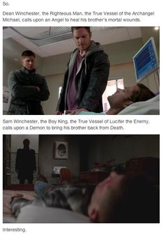 Dean ALWAYS turns to the angels/Heaven for help, even though he hates them. And Sam...Sam ALWAYS turns to demons/hell spawns for assistance. He never learns and it hurts my heart.