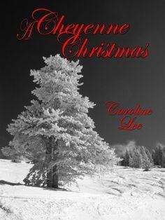 12/07/13 5.0 out of 5 stars A Cheyenne Christmas by Caroline Lee, http://www.amazon.com/dp/B00GZ9HGC0/ref=cm_sw_r_pi_dp_dn-Osb01R0TY4