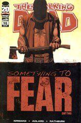 "Walking Dead #98 ""1st Print- 'Something to Fear"""