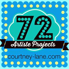 Courtney Lane Designs: 72 Close To My Heart Artiste Projects