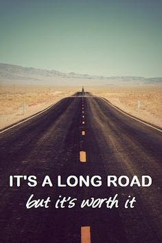 You'll find success after toiling through a very long road )