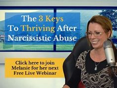 3 Keys To Thriving After Narcissistic Abuse Webinar