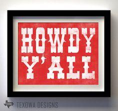Howdy Y'all   Texas Art Print by texowadesigns on Etsy, $17.00