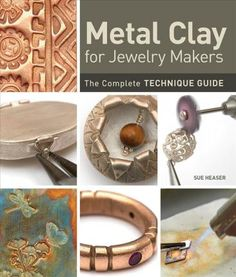 Metal Clay for Jewelry Makers : Sue Heaser : 9781596687134 Metal Clay Jewelry, Polymer Clay Jewelry, Silver Jewelry, Metal Jewelry Making, Amber Jewelry, Opal Jewelry, Glass Jewelry, Wire Jewelry, Silver Ring