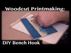 Woodcut Printmaking: DIY Bench Hook - For Woodcut or Linocut - YouTube