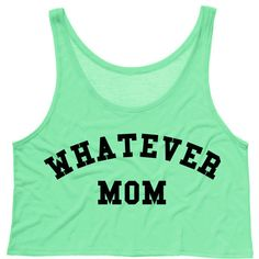 TeesAndTankYouShop Cropped Tank Top Whatever Mom Funny Summer Outfit... ($15) ❤ liked on Polyvore featuring tops, tanks, white, women's clothing, white tops, tank top, white crop top, singlet and crop top