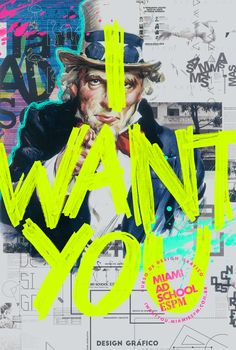 Miami Ad School - I Want You on Behance