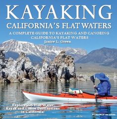 Best places to kayak, canoe, kayak fish, and SUP in California flat waters guide
