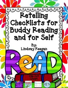 Free retelling checklists for buddy reading and for self checking ~ How clever!