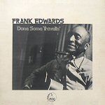 Attempt to assemble a complete list of Frank Edwards records Frank Edwards, Sonny Boy, John Lee Hooker, Old Trains, Tommy Lee, Country Boys, Cover Photos, Singer, Illustration