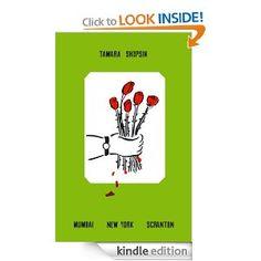 Amazon.com: Mumbai New York Scranton: A Memoir eBook: Tamara Shopsin, Jason Fulford: Kindle Store