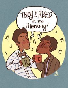 Troy & Abed in Morning