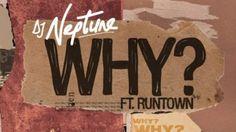 DJ Neptune - 'Why' ft Runtown