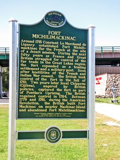 Historical Marker at Fort Michilimackinac, Mackinaw CIty, Michigan Flint Michigan, State Of Michigan, Detroit Michigan, Michigan Facts, Mackinaw City, Mackinac Bridge, Michigan Travel, Upper Peninsula, Mackinac Island