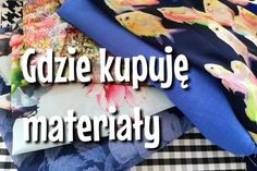 Where to buy sewing supplies - the best stores- Gdzie kupować materiały do szycia – najlepsze sklepy Where to buy sewing supplies – the best stores - Crochet Projects, Sewing Projects, Sewing For Kids, Christmas Art, Handicraft, Diy And Crafts, Sewing Patterns, Paracord, Blog
