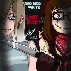 Lara:Bloody River Blanca:Darkness white