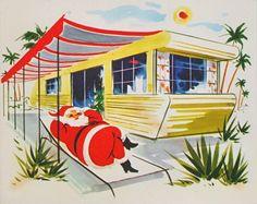 Vintage Christmas Card: Trailer Christmas Greetings for all my Florida Babes! Vintage Christmas Images, Christmas In July, Modern Christmas, Retro Christmas, Vintage Holiday, Christmas Pictures, Christmas Greetings, All Things Christmas, Holiday Cards
