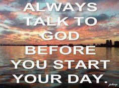 ❥ Talk to God first