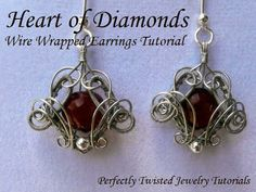 Perfectly Twisted Handmade Wire Wrapped Beaded and Gemstone Jewelry: New Jewelry Tutorial! Heart of Diamonds, Advanced Wire Wrapped Earrings Project free tutorial