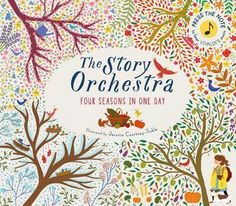 Booktopia has The Story Orchestra, Four Seasons in One Day by Jessica Courtney-Tickle. Buy a discounted Hardcover of The Story Orchestra online from Australia's leading online bookstore. Introduction To Programming, Album Jeunesse, Piece Of Music, Music Theory, One Day, Classical Music, Book Club Books, Four Seasons, Childrens Books