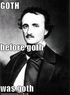 """Goth:  Edgar Allan Poe ~ """"#Goth before Goth was Goth."""""""