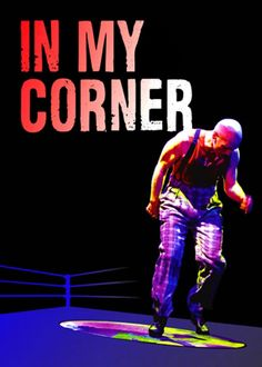CLICK THROUGH for Event & Ticketing info, #LAThtr, $30, #Dance, Dance/ Movement, Events, In My Corner, Jeremiah Chechik, Joe Orrach, Live Music, Los Angeles, Odyssey Theatre, Theater