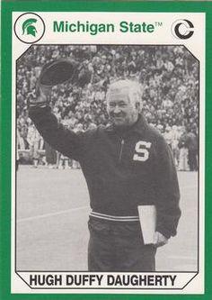 Michigan State Coaching great'  Hugh Duffy' Daugherty