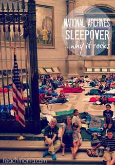sleepover at the national archives: 3 reasons your family will love it | @archivesfdn @USNatArchives #archivessleepover