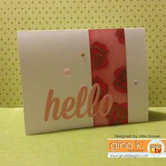 Discovering my creativity...: Gina K Designs: February Inspiration Blog Hop (DAY ONE Featuring Melanie and Theresa's Sets!) --- Supplies Used:  Ink: Innocent Pink, Red Hot, Versamark, Cardstock: Layering White, White, Other: Gold Embossing Powder