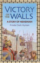 Victory On The Walls   Bethlehem Books