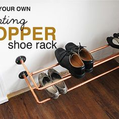 DIY: Copper Shoe Rack