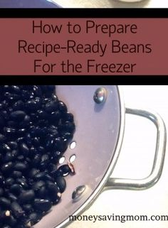 You can save money by making your own recipe-ready beans instead of buying canned beans. These are SO easy to make and freeze, too!