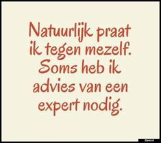 Bom bom bom gezegd echt machtig thanks all-+ Favorite Quotes, Best Quotes, Funny Quotes, Words Quotes, Sayings, Qoutes, Dutch Quotes, More Than Words, True Words