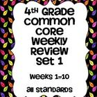 This is the first set of common core math weekly reviews  for 4th grade. This resource contains the first 10 weeks of daily review or warm ups.
