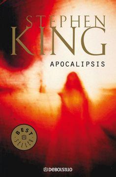 Apocalipsis - Stephen King Mi favorito, junto con IT.