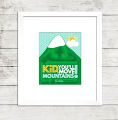 Kid, You'll Move Mountains! {Dr. Suess Printable week}