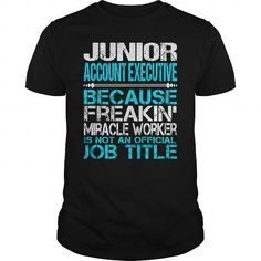 Awesome Tee For Junior Account Executive T Shirts, Hoodies. Get it here ==► https://www.sunfrog.com/LifeStyle/Awesome-Tee-For-Junior-Account-Executive-123744024-Black-Guys.html?57074 $22.99