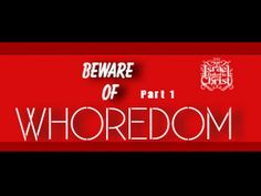 The Israelites: Beware of Whoredom Part 1