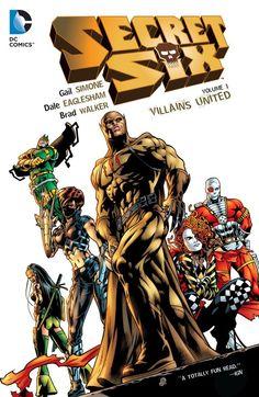 SECRET SIX VOL. 1: VILLAINS UNITED | DC Comics