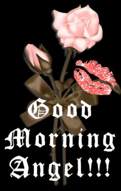 Good Morning Angel!!!.... by Christopher - See this Animated Gif on Photobucket. Click to play