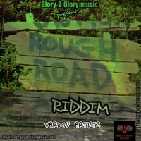 Rough Road Riddim 2019 Glory 2 Glory Music by Percy Dancehall Music Distribution on SoundCloud Music, Musica, Musik, Muziek, Music Activities, Songs