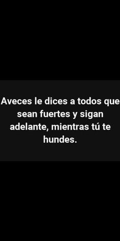 La triste realidad...😢 Real Quotes, True Quotes, Love Phrases, Sad Girl, Sad Love, My Mood, Spanish Quotes, Some Words, Tutorial