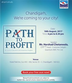 Path to Profit comes to Chandigarh. Grab this opportunity to interact with us and clear your doubts about investing in mutual funds. To attend our investor education awareness program, book your free seat now! #QuantumAMC #PathToProfit