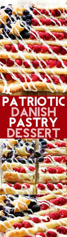 Patriotic Danish Pastry Dessert... not only does this resemble a cute festive flag, but will be one of the tastiest treats you ever make! The cream layer paired with the buttery puff pastry and fresh fruit combine for one heavenly dessert!