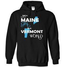 Just A Maine Girl In A Vermont World T-Shirts, Hoodies. BUY IT NOW ==► https://www.sunfrog.com/Valentines/-28MEXanh001-29-Just-A-Maine-Girl-In-A-Vermont-World-Black-Hoodie.html?id=41382