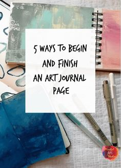 5 Ways to Begin (and Finish) an Art Journal Page Mindful Art Studio is part of Art journal tutorial - I want to share 5 fun ideas on how to start and finish an art journal page With a combination of simple drawing and writing, you'll love these pages Art Journal Pages, Journal D'art, Art Journal Prompts, Art Journals, Journal Ideas, Visual Journals, Bullet Journal, Art Pages, Sketch Journal