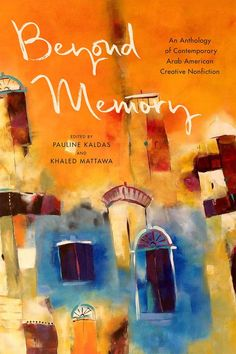 PN6069.A73 B49 2020 Arab American, New Movies, Nonfiction, New Books, Memories, Contemporary, Creative, Painting, Memoirs