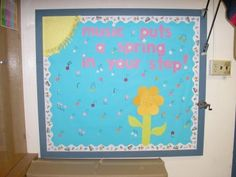 Music Classroom Bulletin Boards: Music Puts A Spring In Your Step!