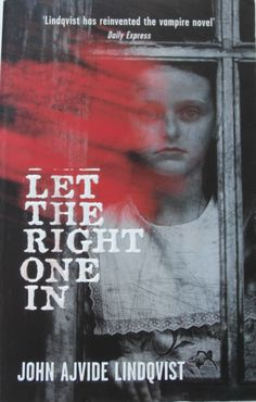 'Let the Right One In' by John Ajvide Linquist. First published in Sweden in 2004. This paperback edition published by Quercus, London, 2008. Cover design by Any Vella. I did pick this one up without having much optimism for it based on the back description. Then I read it and thought that it was the best vampire novel in the last ten years.