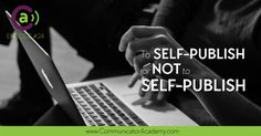 To Self-publish or Not to Self-Publish? Author and mentor, Sherri Johnson addresses the journey that is bringing one's work to our audience in written form. Self Publishing, Coaching, Blogging, Writer, Author, Tips, Training, Advice, Writers